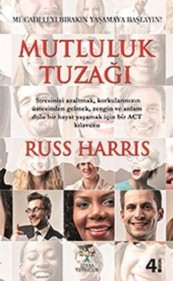 Russ Harris Mutluluk Tuzağı Pdf E-kitap indir