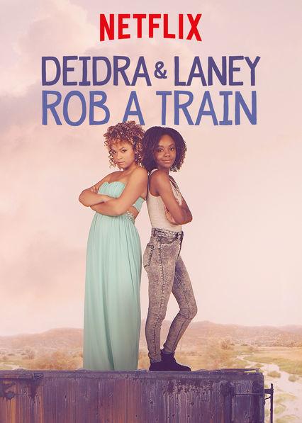 Deidra ve Laney Tren Soyuyor | 2017 | HDRip x264 | Türkçe Dublaj
