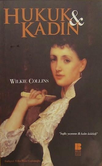 Wilkie Collins Hukuk ve Kadın Pdf