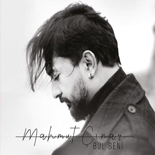 Mahmut Çınar - Bul Beni (2019) Full Albüm İndir