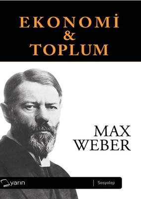 Max Weber Ekonomi ve Toplum 1-2 Pdf