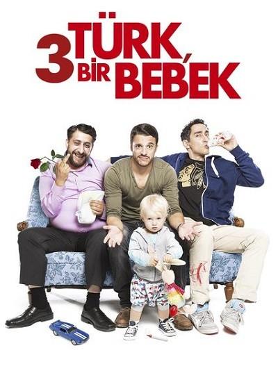 3 Türk & Bir Bebek - 3 Türken & ein Baby 2015 BRRip XViD Türkçe Dublaj - Tek Link Film indir