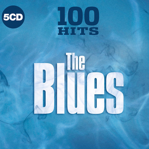 100 Hits The Blues Top 100(5CD) 2019 Flac Full Albüm İndir