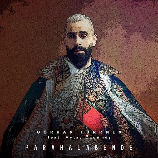 Gökhan Türkmen Para Hala Bende 2019 Single Flac Full Albüm İndir