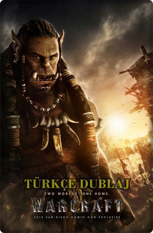 warcraft iki dunyanin karsilasmasi turkce dublaj