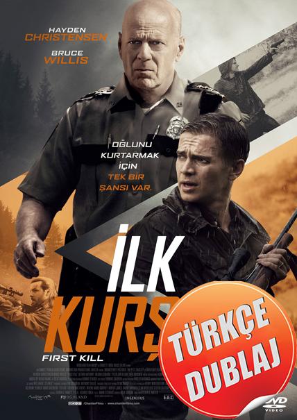 İlk Kurşun - First Kill 2017 (BRRip) Türkçe Dublaj Film İndir