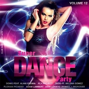 Super Dance Party Vol.12 - 2017 Mp3 indir