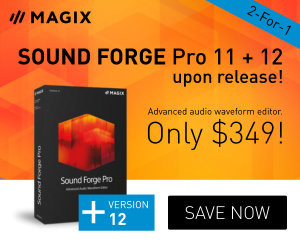 Limited time 2-for-1 Offer: Buy SOUND FORGE Pro 11 now and get SOUND FORGE Pro 12 for free