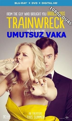 Umutsuz Vaka – Trainwreck 2015 BluRay 1080p X264 DUAL TR-EN – Tek Link