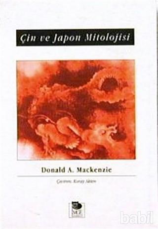 Donald A. Mackenzie Çin ve Japon Mitolojisi Pdf