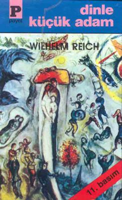 Wilhelm Reich Dinle Küçük Adam Pdf
