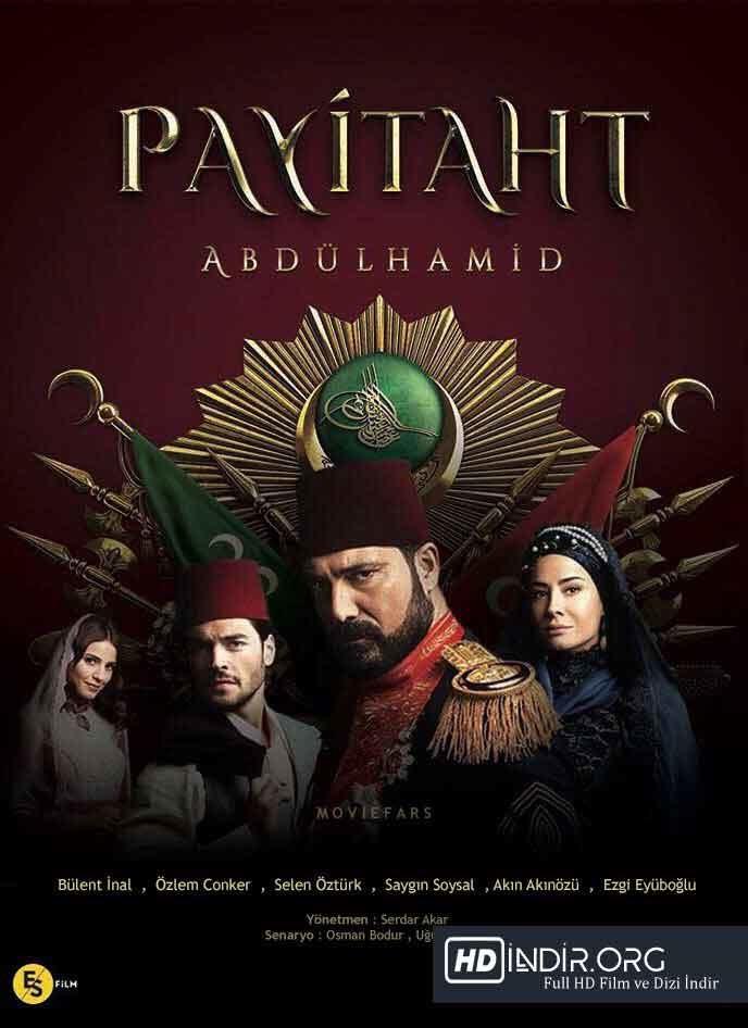 Payitaht Abdülhamid 21. Bölüm (20 Ekim 2017) Yerli Dizi HD İndir