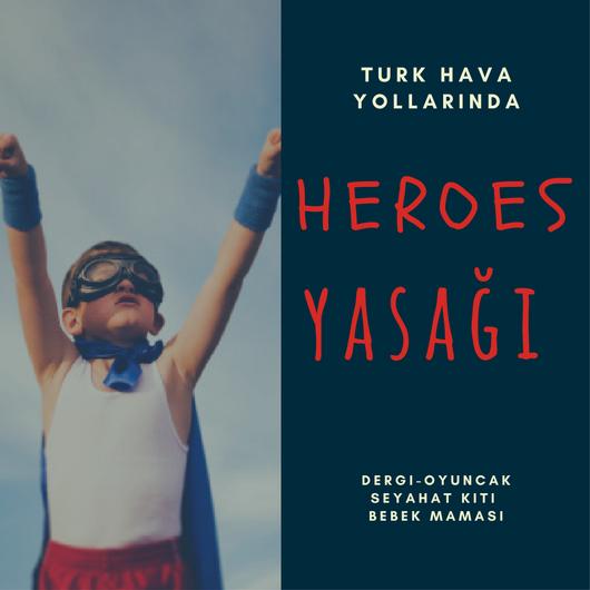 heroes yasağı