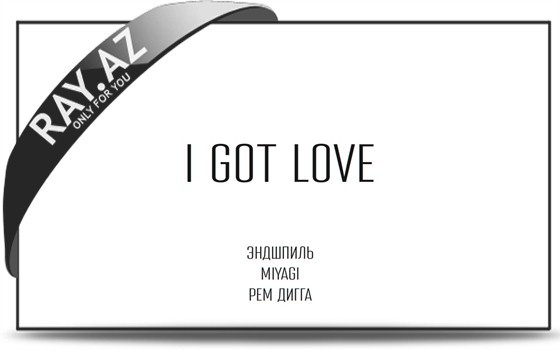 MiyaGi- I Got Love