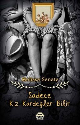 Melissa Senate Sadece Kız Kardeşler Bilir Pdf