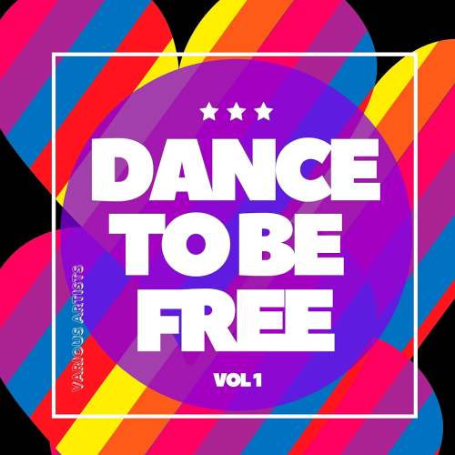 Dance To Be Free Vol. 1 (2020) indir
