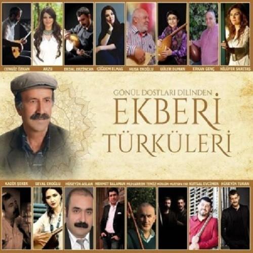 Çeşitli Sanatçılar - Ekberi Türküleri (2019) Full Albüm İndir