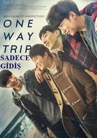 Sadece Gidiş – One Way Trip – Glory Day 2016 HDRip XviD Türkçe Dublaj – Tek Link