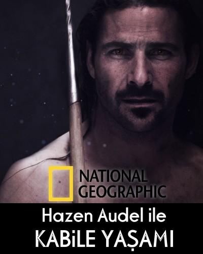 Hazen Audel ile Kabile Yaşamı türkçe dublaj belgesel serisi indir