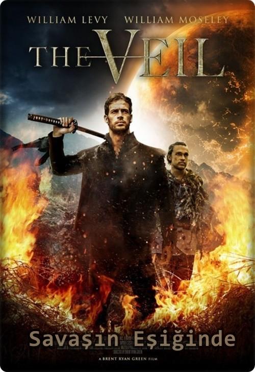 Savaşın Eşiğinde – The Veil 2017 (Türkçe Dublaj) WEBRip XviD