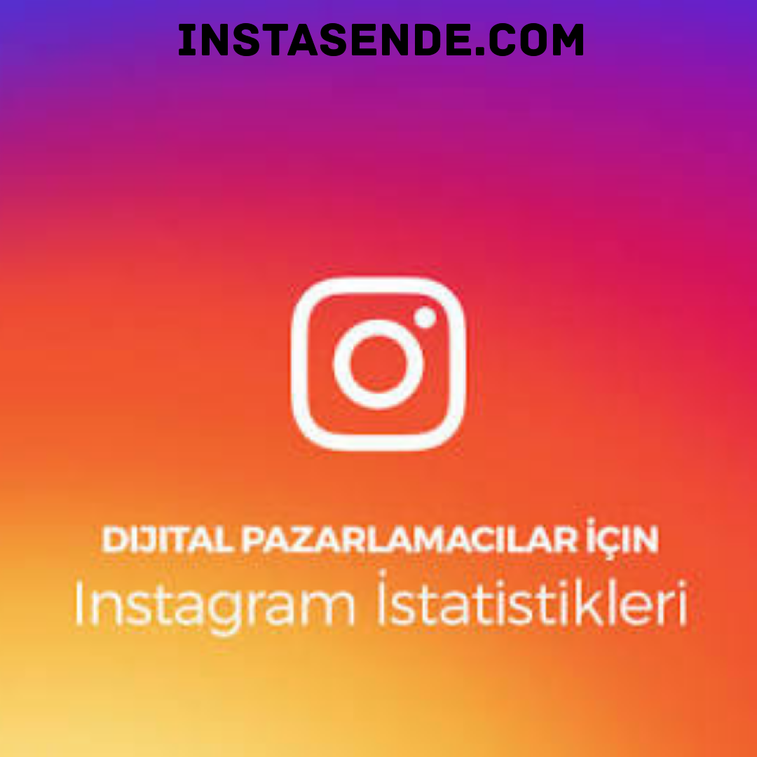 Dijital Pazarlamacılar Için Instagram Istatistikleri