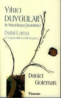 Daniel Goleman Yıkıcı Duygular İle Nasıl Başa Çıkabiliriz Pdf