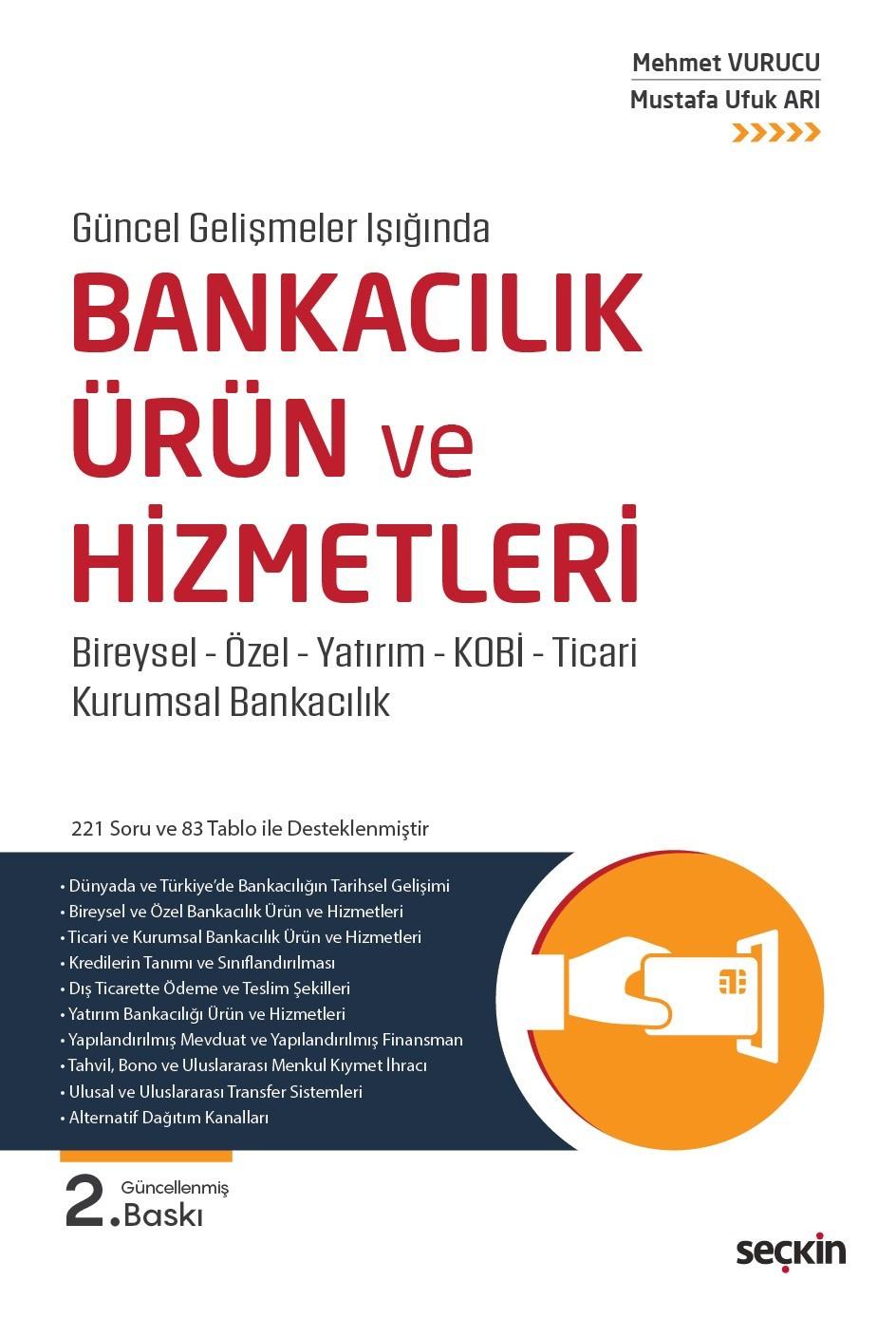 BANKACILIK ÜRÜN ve HİZMETLERİ ( 2. Baskı )