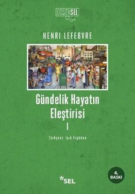 Henri Lefebvre Gündelik Hayatın Eleştirisi Pdf
