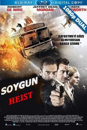 Soygun - Heist | 2015 | Bluray  | DUAL TR-EN | Türkçe Dil Seçenekli