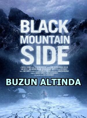 Buzun Altında – Black Mountain Side 2014 BRRip XviD Türkçe Dublaj – Tek Link