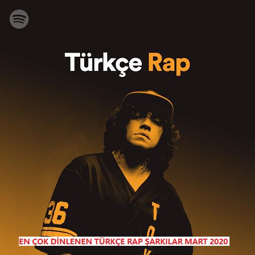 En Çok Dinlenen Rap Şarkılar Mart 2020 Albüm İndir
