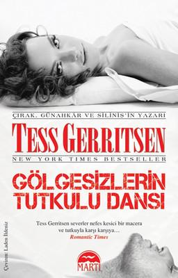 Tess Gerritsen Gölgesizlerin Tutkulu Dansı Pdf