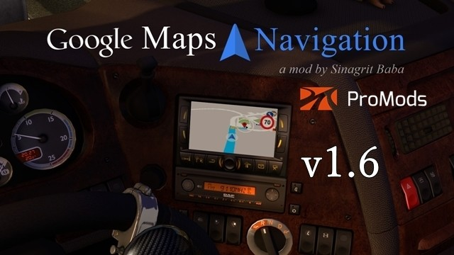 Google Maps Navigation for ProMods v1.6