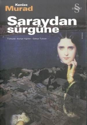Kenize Murad Saraydan Sürgüne Pdf E-kitap indir
