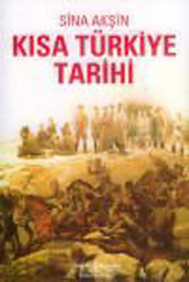 Sina Akşin Kisa Türkiye Tarihi Pdf E-kitap indir