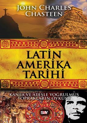 John Charles Chasteen Latin Amerika Tarihi Pdf