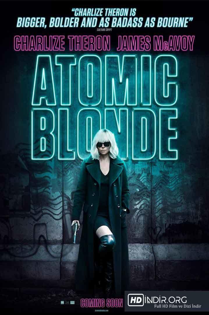 Sarışın Bomba - Atomic Blonde (2017) Türkçe Altyazı HD - Film indir
