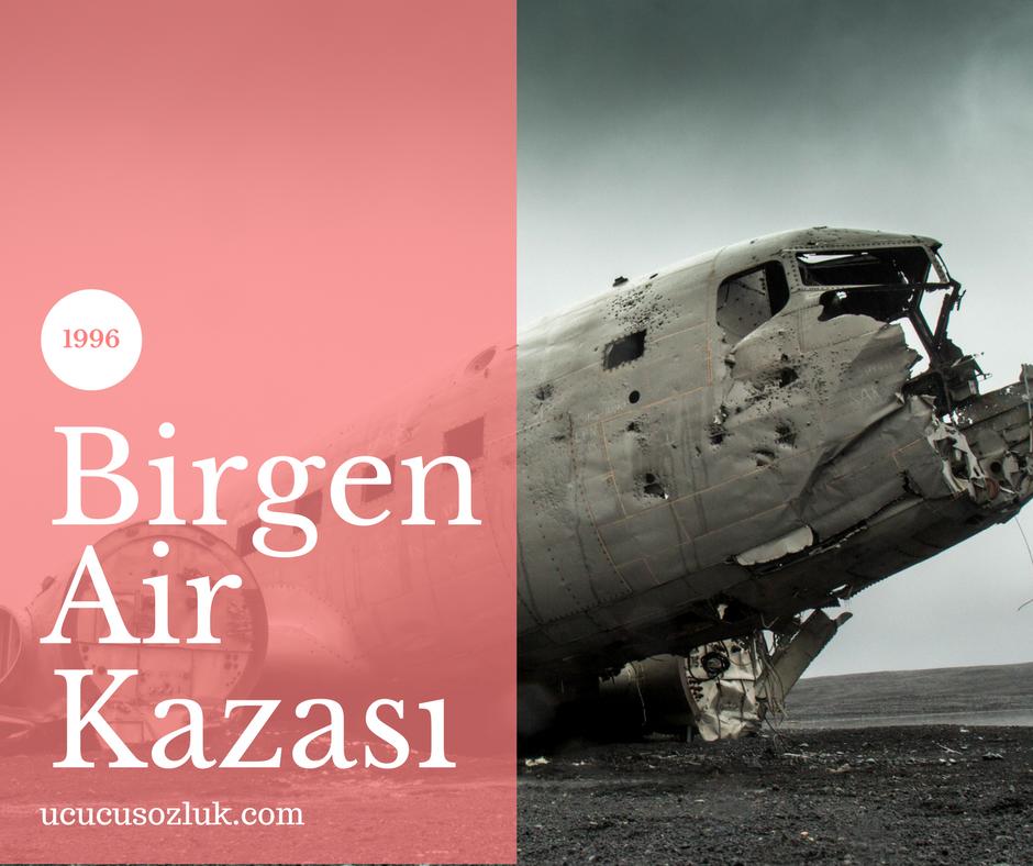 Birgen Air Kazası
