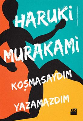 Haruki Murakami Koşmasaydım Yazamazdım Pdf