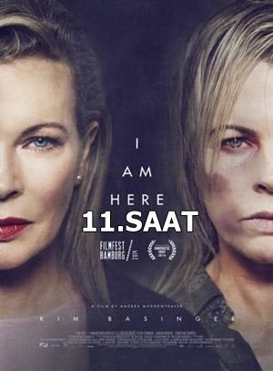 11.Saat – I Am Here 2014 BRRip XviD Türkçe Dublaj – Tek Link