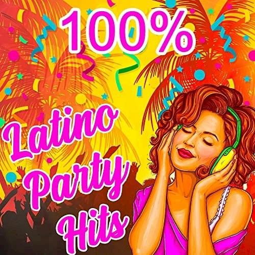 VA - 100 % Latino Party Hits (2021)