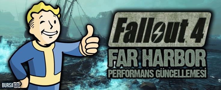 Fallout 4 Far Harbor Performans Güncellemesi Geliyor