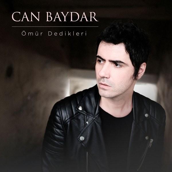 Can Baydar Ömür Dedikleri 2019 Single Flac full albüm indir