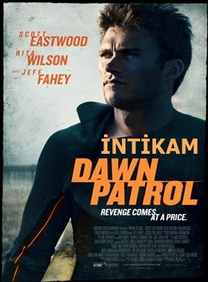 İntikam – Dawn Patrol 2014 BRRip XviD Türkçe Dublaj – Tek Link
