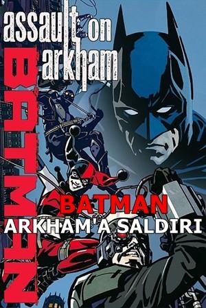 Batman Arkham'a Saldırı – Batman Assault on Arkham 2014 BRRip XviD Türkçe Dublaj – Tek Link
