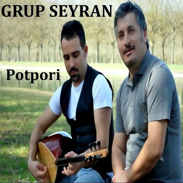 Grup Seyran Potpori 2019 Full Albüm İndir