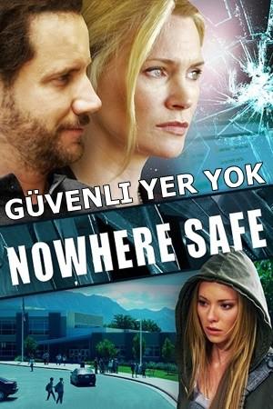 Güvenli Yer Yok - Nowhere Safe | 2014 | BRRip XviD | Türkçe Dublaj - Tek Link