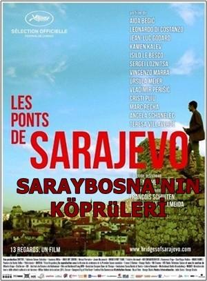 Saraybosna'nın Köprüleri – Ponts de Sarajevo | 2014 | WEB-DL XviD | Türkçe Dublaj - Tek Link