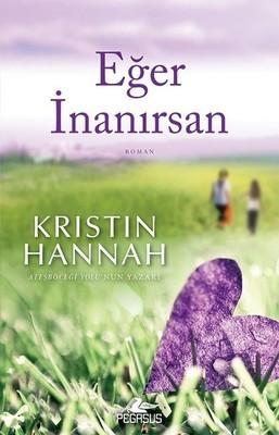 Kristin Hannah Eğer İnanırsan Pdf