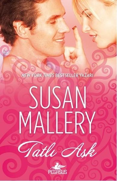 Susan Mallery - Tatlı Aşk PDF e-kitap indir